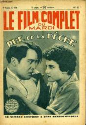 Le Film Complet Du Mardi N° 778 - 9eme Annee - Rue De La Deche - Couverture - Format classique