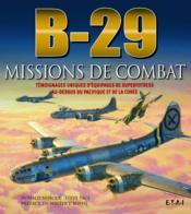 B-29 ; missions de combat - Couverture - Format classique