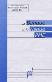 La Banque Et Le Risque Pme - Couverture - Format classique