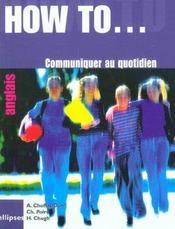 How To... Communiquer Au Quotidien Anglais - Intérieur - Format classique