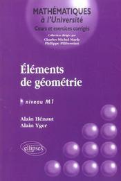Éléments de géométrie ; niveau M1 ; cours et exercices corrigés - Intérieur - Format classique