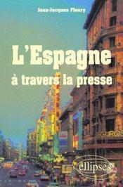L'Espagne A Travers La Presse - Intérieur - Format classique