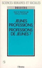Jeunes Professions, Professions De Jeunes? - Intérieur - Format classique