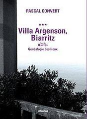 Villa Argenson, Biarritz ; oeuvres, généalogie des lieux - Intérieur - Format classique