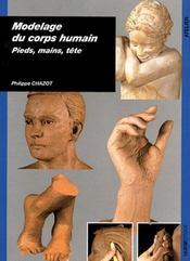 Modelage du corps humain ; pieds, mains, tête - Intérieur - Format classique