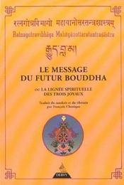 Le Message Du Futur Bouddha - Intérieur - Format classique