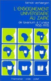 L'enseignement universitaire au Zaire : de Lovanium à Unaza (1958-1978) - Couverture - Format classique