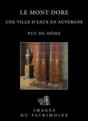 Le Mont-Dore,Une Ville D'Eau En Auvergne N 175 - Couverture - Format classique