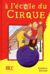 L'école du cirque - Couverture - Format classique