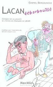 Lacan debarbouille - critiques par un linguiste de l'edition des seminaires de lacan - Intérieur - Format classique
