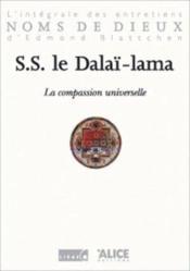 Compassion Universelle. L'Integrale Des Entretiens D'Edmond Blattchen (La) - Couverture - Format classique