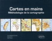 Cartes en mains ; méthodologie de la cartographie  - Battistoni Le-Fur