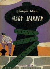 Mary Marner. Le Livre De Demain N° 52. - Couverture - Format classique