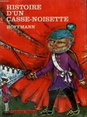 Histoire D'Un Casse-Noisette. Collection : Flammarion Jeunesse N° 22 - Couverture - Format classique