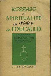 Message Et Spiritualite Du Pere Foucauld - Couverture - Format classique