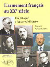 L'Armement Francais Au Xxe Siecle Une Politique A L'Epreuve De L'Histoire Les Cahiers De L'Armement - Intérieur - Format classique