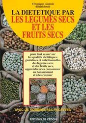 La Dietetique Par Les Legumes Et Les Fruits Secs - Intérieur - Format classique