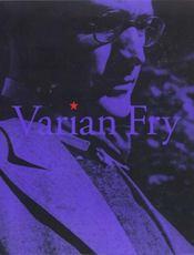 Varian fry t3- du refuge ... a l'oeil, comite americain de secours 1940-1941r - Intérieur - Format classique