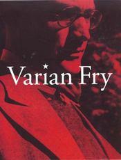 Varian Fry ; Sauvetage Et Resistance A Marseille - 4ème de couverture - Format classique
