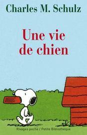 Snoopy, une vie de chien - Intérieur - Format classique