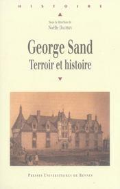 George sand ; terroir et histoire - Intérieur - Format classique