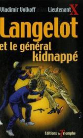 Langelot t.37 ; Langelot et le général kidnappé - Couverture - Format classique