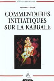 Commentaires Initiatiques Sur La Kabbale - Intérieur - Format classique