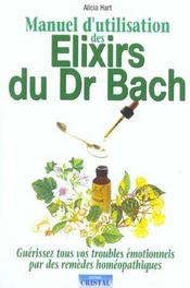 Manuel d'utilisation des elixirs floraux du dr bach - Intérieur - Format classique