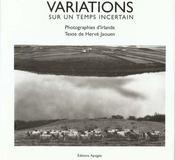 Variations sur un temps incertain - Intérieur - Format classique