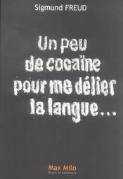 Un peu de cocaïne pour me délier la langue... - Intérieur - Format classique
