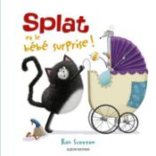 Vente livre :  Splat et le bébé surprise  - Rob Scotton