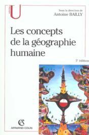 Les concepts de la geographie humaine - 5e ed. (5e édition) - Couverture - Format classique