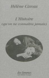 Histoire Qu'On Ne Connaitra Jamais - Couverture - Format classique