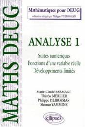 Analyse 1 Suites Numeriques Fonctions D'Une Variable Reelle Developpements Limites - Couverture - Format classique