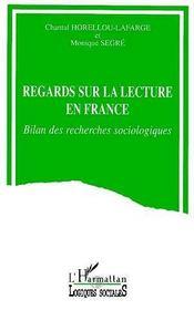 Regards Sur La Lecture En France - Intérieur - Format classique