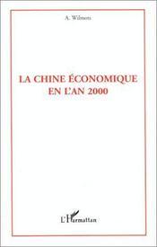La Chine Economique En L'An 2000 - Intérieur - Format classique