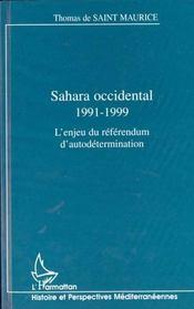 Sahara Occidental 1991-1999 ; L'Enjeu Du Referendum D'Autodetermination - Intérieur - Format classique