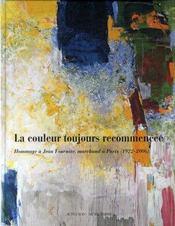 La couleur toujours recommencée ; hommage à jean fournier, marchand à paris, 1922-2006 - Intérieur - Format classique