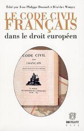 Code Civil Francais Dans Le Droit Europeen (Le) - Intérieur - Format classique