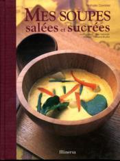 Mes soupes salees et sucrees - Couverture - Format classique