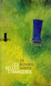 Les Belles Etrangeres. 14 Ecr.Suisses - Couverture - Format classique