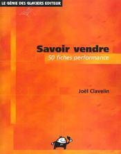 Savoir Vendre. 50 Fiches Performance - Intérieur - Format classique