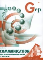 Communication ; 1ere Stg ; Enonce - Couverture - Format classique