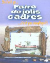 Faire De Jolis Cadres - Intérieur - Format classique