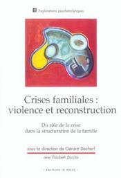 Les Crises Familiales : Violence Et Reconstruction - Intérieur - Format classique
