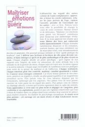 Maitriser Vos Emotions Pour Guerir Vos Blessures - 4ème de couverture - Format classique