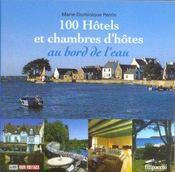 Cent Hotels Et Chambres D'Hotes Au Bord De L'Eau - Intérieur - Format classique