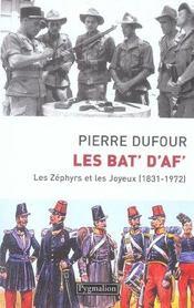 Les Bat' D'Af' ; Les Zephyrs Et Les Joyeux, 1831-1972 - Intérieur - Format classique