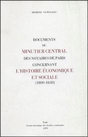 Documents du minutier central des notaires de Paris concernant l'histoire économique et sociale (1800-1830) - Couverture - Format classique