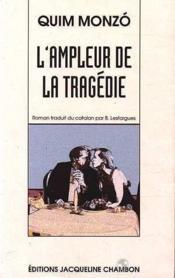 L'Ampleur De La Tragedie - Couverture - Format classique